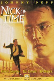 Nick of Time ... I watch this film from time to time.  It's compelling in strange ways. 02012.08.18