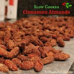 Slow Cooker Almonds - Incredibly easy to make as the crockpot does all the work! These have officially become a holiday tradition! Crock Pot Slow Cooker, Crock Pot Cooking, Slow Cooker Recipes, Crockpot Recipes, Snack Recipes, Cooking Recipes, Crock Pot Desserts, Delicious Desserts, Yummy Food
