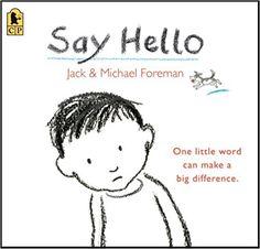 Say Hello by Jack Foreman (Author), Michael Foreman (Illustrator)