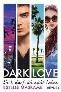 Merlins Bücherkiste: [Rezension] Dark Love - Estelle Maskame