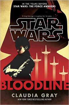 Download Bloodline (Star Wars) by Claudia Gray PDF, Kindle, eBook, Bloodline (Star Wars)  PDF Download