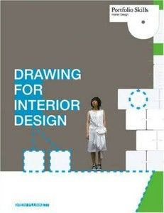 Drawing For Interior Design 2009 By Drew Plunkett