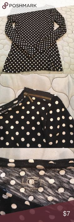 Loft polka dot top. Black with cream polkadot top with cute zipper accent on left shoulder. Great condition. LOFT Tops Tees - Long Sleeve