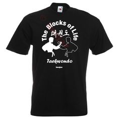 The Blocks of Life #Taekwondo Art 8 BLACK T-Shirt