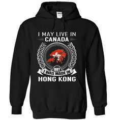 I May Live in Canada But I Was Made in Hong Kong (New) - #candy gift #novio gift. TAKE IT => https://www.sunfrog.com/States/I-May-Live-in-Canada-But-I-Was-Made-in-Hong-Kong-New-idlzmquamk-Black-Hoodie.html?68278