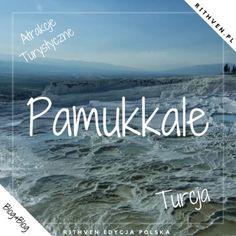 Wapienne tarasy Pamukkale