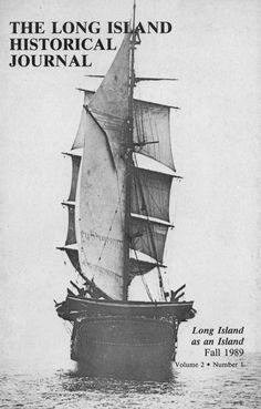 Explore the The Long Island Historical Journal (digitized editions) (credit: Special Collections and University Archives, Stony Brook University).