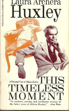 Amazon.fr - This Timeless Moment: A Personal View of Aldous Huxley - Laura Archera Huxley - Livres