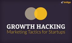 Understanding Growth Hacking & How It can Benefit your Startup