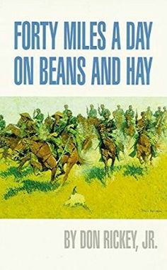 Thirty Miles a Day on Beans and Hay by Don Rickey Jr
