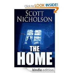 The Home [Kindle Edition], (horror, ghosts, paranormal, supernatural, thriller, haunted house, kindle, kindle fire, suspense, stephen king)