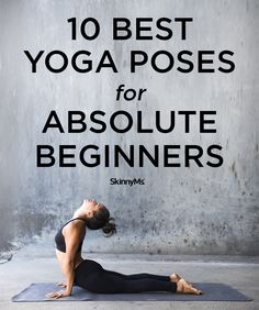 10 Best Yoga Poses for Absolute Beginners