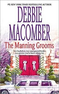 All Books | Debbie Macomber This Manning series are my ever favorite Debbie Macomber books!