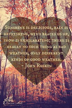 Weather quote, sunshine, delicious, rain, snow, happy