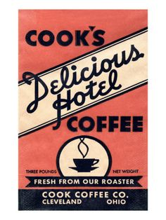 Cook's Delicious Hotel Coffee giclee print