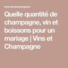 Quelle quantité de champagne, vin et boissons pour un mariage   Vins et Champagne