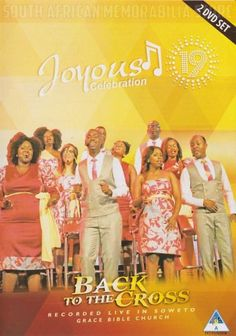 Joyous Celebration 19 - Back To The Cross - South African Double Gospel DVD *New* - South African Memorabilia Store Living Bible, Joyous Celebration, New South, Gospel Music, New Music, African, Store, Celebrities, News