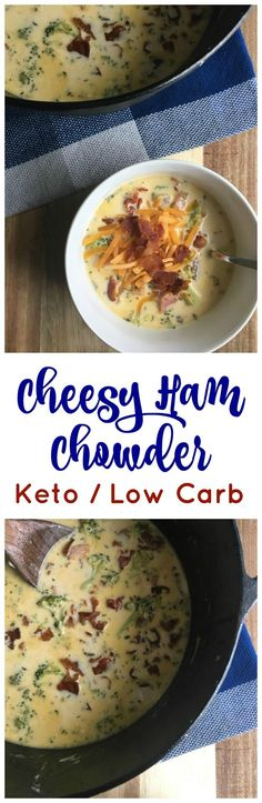 Cheesy Ham Chowder Keto / Low Carb / LCHF / Keto Recipe / Low Carb Recipe / Ketogenic / Keto Soup Recipe / Low Carb Soup Recipe / Easy Keto Recipe / Easy Low Carb Recipe / #keto #ketogenic #lowcarb #recipe #lchf