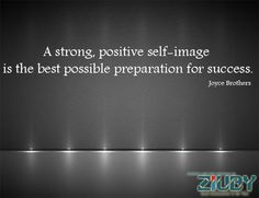 #Strong #Positive #Self-image By ziuby
