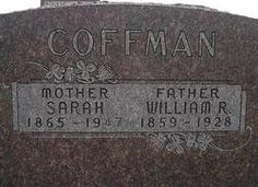 William Riley Coffman This is Al's great grandfathers gravestone and obituary