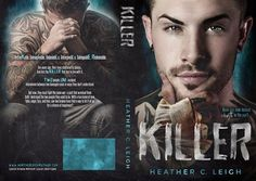 Whispered Thoughts: Cover Bonanza: Killer By: Heather C. Leigh