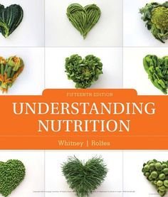 PDF Free Understanding Nutrition - Standalone Book Author Eleanor Noss Whitney and Sharon Rady Rolfes Nutrition Pdf, Proper Nutrition, Nutrition Education, Healthy Nutrition, Healthy Eating, Nutrition Articles, Fitness Nutrition, Cool Things To Make, How To Memorize Things