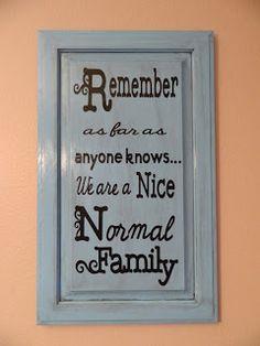 Repurposed cabinet door. Family anthem