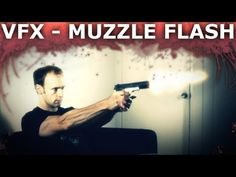 How to Make Realistic Looking Gun Fire (Muzzle Flash) Effects - Visual Effects 101 - YouTube