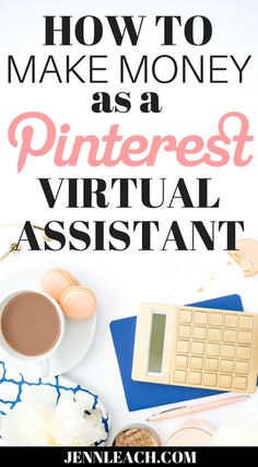 Learn how to make a full time income working part time playing on Pinterest as a Pinterest VA! The hot job of 2017! Start today and be earning thousands in weeks. Free guide. How to Make Money as a Pinterest VA   jennleach.com