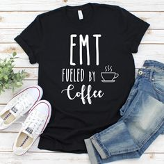 EMT fueled by coffee Short-Sleeve T-Shirt Emt Shirts, Paramedic Quotes, Firefighter Paramedic, Emergency Medical Services, Paramedics, Civil Service, Mini Me, Ambulance, Dream Job