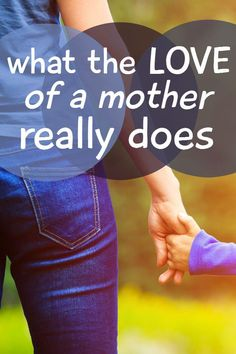 The love of a mother... what does it do?