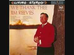 We Thank Thee - Jim Reeves (+playlist) Gospel Music, Music Songs, My Music, Christmas Carols Songs, Christmas Music, Love Songs, 100 Songs, Lord Jim, Jim Reeves