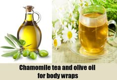 Chamomile tea and olive oil for body wraps