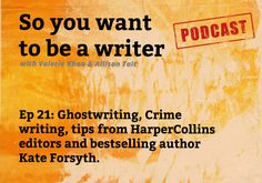 We chat about ghostwriting: what it's like to be a writer for hire, crime writing, 10 writing tips from HarperCollins editors, Stephen King's tips for all writers, should you break up with your agent? 10 tips on blogging from Darren Rowse, bestselling author Kate Forsyth, why you should write 750 words per day, why you need to shift your thinking on pitching and more!
