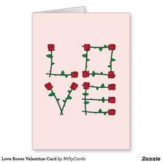 Love Roses Valentine Card