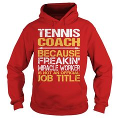 Awesome Tee For Tennis Coach T-Shirts, Hoodies. BUY IT NOW ==► https://www.sunfrog.com/LifeStyle/Awesome-Tee-For-Tennis-Coach-97713172-Red-Hoodie.html?41382