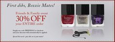 Friends & Family Event 30% Off your entire order. Now through Wednesday, November 7th.  Simply use code FRIENDS12 at checkout. http://www.butterlondon.com/lacquers/grid