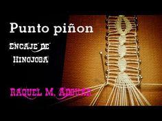 013 Punto Piñón. Encaje de Bolillos - Técnica Hinojosa - Raquel M. Adsuar Bolillotuber - YouTube