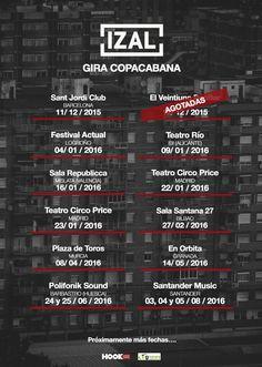 Cartel actualizado con mas fechas de @IZALmusic #copacabana #VisteMusica  http://www.latiendadelosartistas.com/es/73-fabricantes-del-merchandising-oficial-de-izal