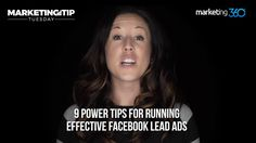Marketing Tip Tuesday: 9 power tips for running effective Facebook Lead ads