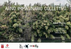 """La Fondazione Studio Marangoni è lieta di invitarvi  alla seconda mostra del progetto """"Arno Immaginario Collettivo""""  dal titolo """"Inside Visions"""""""
