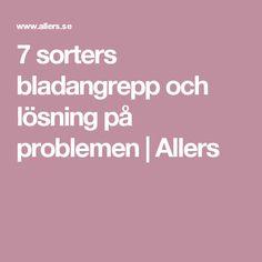 7 sorters bladangrepp och lösning på problemen | Allers Editorial Board