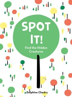 Spot It!: Find the Hidden Creatures by Delphine Chedru http://www.amazon.com/dp/0810906325/ref=cm_sw_r_pi_dp_Xqrmvb0SR6F5Y