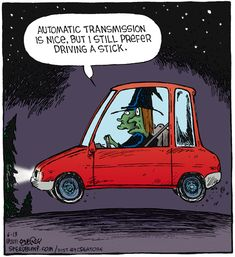 driving a stick | Speed Bump (2011-06-13) by Dave Coverly via GoComics