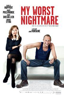 My Worst Nightmare - Directed by Anne Fontaine