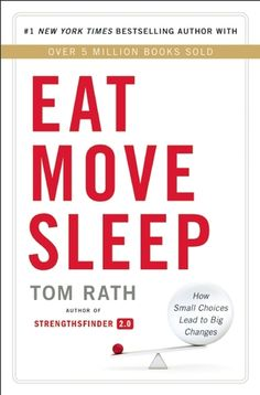 Eat Move Sleep: How Small Choices Lead to Big Changes.  It's always good to get different perspectives its the beauty of having an open mind you never know what you'll learn or add to your daily life.  Sounds like an interesting read only 30 short chapters.