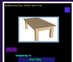 Woodworking Plans Coffee Table Free 092800 - The Best Image Search