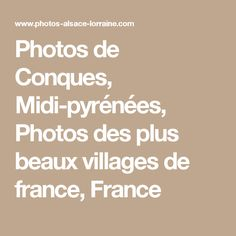 Photos de Conques, Midi-pyrénées, Photos des plus beaux villages de france, France