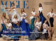 "A Visual History of the Group Supermodel Vogue Cover - Vogue May 2007  ""However much we love actors and singers, fashion also needs its in-house stars to inspire us,"" said Vogue's Anna Wintour at the time ""The World's Next Top Models"" cover hit newsstands.  From left: Lily Donaldson, Hilary Rhoda, Doutzen Kroes, Sasha Pivovarova, Caroline Trentini, Raquel Zimmermann, Jessica Stam, Chanel Iman, Coco Rocha, Agyness Deyn"