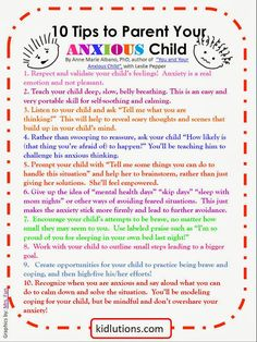"FREE PRINTABLE! 10 tips to Parent Your <a class=""pintag searchlink"" data-query=""%23Anxious"" data-type=""hashtag"" href=""/search/?q=%23Anxious&rs=hashtag"" title=""#Anxious search Pinterest"">#Anxious</a> Child.  Tips by Dr. Anne Marie Albano shared with our Kidlutions' readers!  GREAT tips and a GREAT book! Super to share with parents, teachers when caring for anxious kiddos!"